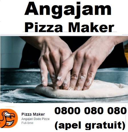 Angajam Pizza Maker! de la 2000 lei